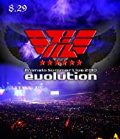 Animelo Summer Live 2010 -evolution- 8.29 [Blu-ray]
