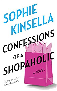 [Kinsella, Sophie]のConfessions of a Shopaholic