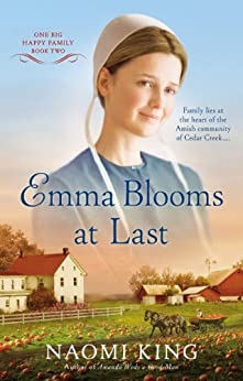 Emma Blooms At Last (One Big Happy Family Book 2) by [King, Naomi]