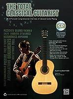 The Total Classical Guitarist (Total Guitarist)