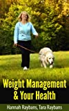 RAY-BAN Weight Management & Your Health (English Edition)