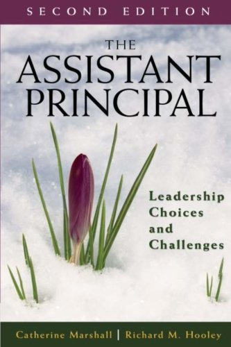 Download The Assistant Principal: Leadership Choices and Challenges 076193152X