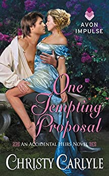 One Tempting Proposal (Accidental Heirs Book 2) by [Carlyle, Christy]