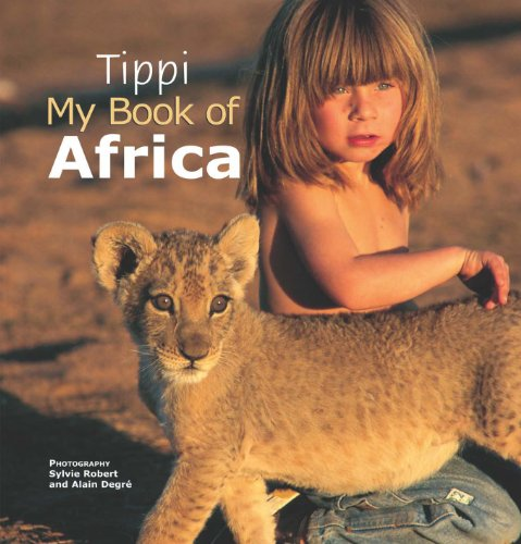 Tippi My Book of Africa (English Edition)
