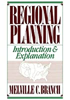 Regional Planning: Introduction and Explanation