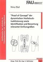 ''Proof of Concept'' der dynamischen Hochdruckinaktivierung sowie Identifikation und Bewertung relevanter Einflussgroessen