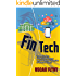 FinTech:  Understanding Financial Technology and its Radical Disruption of Modern Finance (English Edition)