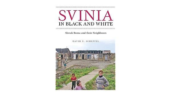 amazon svinia in black white slovak roma and their neighbours