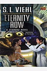 Eternity Row: A Stardoc Novel Kindle Edition