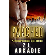 Parched: A Vampire Romance