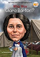 Who Was Clara Barton? (Who Was?)