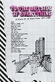 トゥ・ジ・アウトサイド・オブ・エヴリシング:ストーリー・オブUKポスト・パンク1977-1981