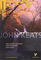 Selected Poems of John Keats (York Notes Advanced) by Glennis Byron(2003-08-29)