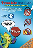 Trouble and Kids Toddler Home Safety
