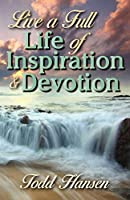 Live a Full Life of Inspiration and Devotion [並行輸入品]