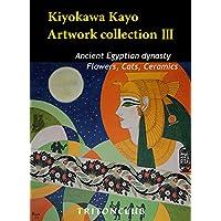 Kiyokawa Kayo  Artwork collection Ⅲ (English Edition)