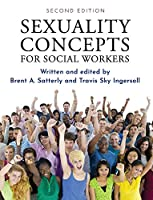 Sexuality Concepts for Social Workers