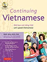 Continuing Vietnamese: Let's Speak Vietnamese (Audio CD-ROM Included)