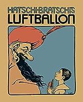 Hatschi Bratschis Luftballon: Eine Dichtung fuer Kinder
