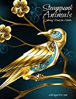 Steampunk Animals Coloring Book for Adults