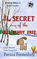 The Secret of the Old, Bendy Tree, Chapter Book #8: Happy Friends, diversity stories children's series