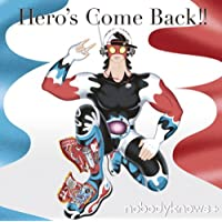 Hero's Come Back!!