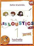 Les Loustics 01. Cahier d'activités + CD Audio - Arbeitsbuch mit Audio-CD: Méthode de français