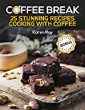 COFFEE BREAK.25 stunning recipes cooking with co