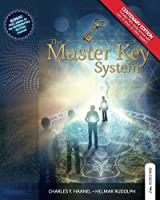 The Master Key System: Live Your Life on Higher Planes: Centenary Edition