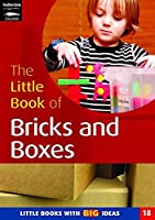 The Little Book of Bricks and Boxes: Little Books with Big Ideas