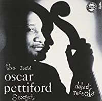 The New Oscar Pettiford Sextet by Oscar Pettiford (1999-11-30)