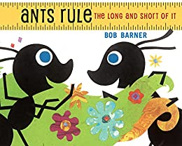 Ants Rule: The Long and Short of It by [Barner, Bob]