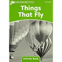Things That Fly: Level 3: 525-word Vocabulary (Dolphin Readers)