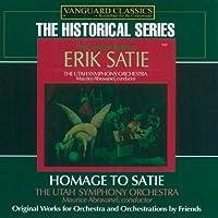 ERIK SATIE/ HOMAGE TO SATIE