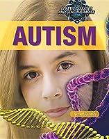 Autism (Genetic Diseases and Gene Therapies)