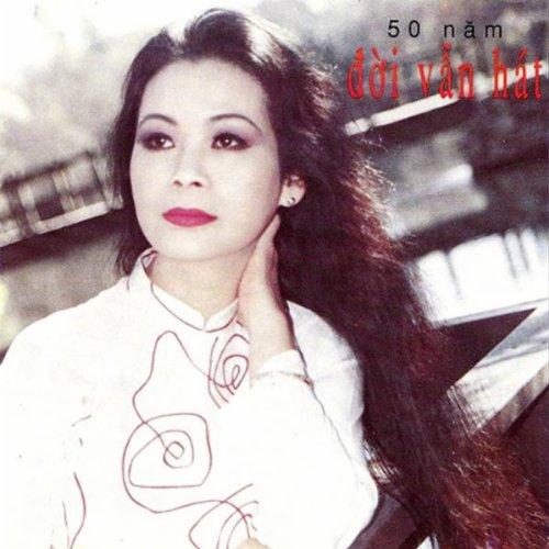 50 Nam Doi Van Hat