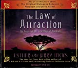 The Law of Attraction: The Basics Of The Teachings Of Abraham by Hicks Esther Hicks Jerry (2006) Audio CD