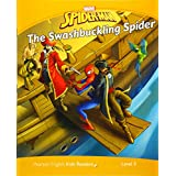 Level 3: Marvel's Spider-Man: The Swashbuckling Spider (Pearson English Kids Readers)