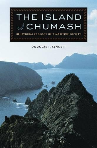 Download The Island Chumash: Behavioral Ecology of a Maritime Society 0520243021