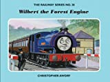The Railway Series No. 38: Wilbert the Forest Engine (Classic Thomas the Tank Engine)