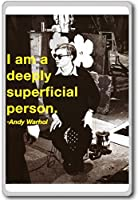 I Am A Deeply Superficial Person. - Andy Warhol - motivational inspirational quotes fridge magnet - ?????????