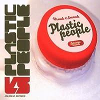 Plastic People by Kraak/Smaak