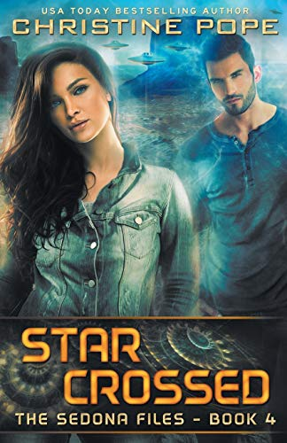 Download Star Crossed (The Sedona Files) 0692358447