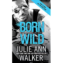 Born Wild (Black Knights Inc. Book 5)