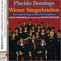 Ave Maria by Placido Domingo & Wiener Sangerknaben (2007-03-21)