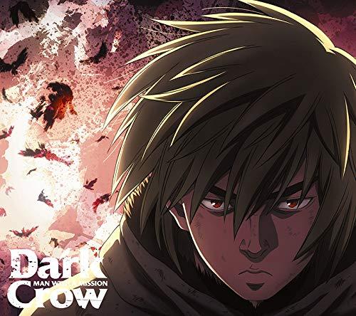 Dark Crow (期間生産限定アニメ盤) (DVD付) (特典なし)