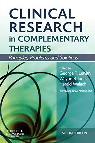 Download Clinical Research in Complementary Therapies: Principles, Problems and Solutions 0443069565