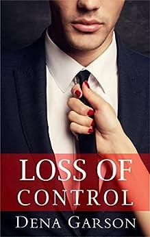Loss of Control by [Garson, Dena]