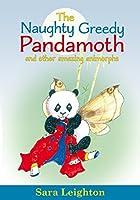 The Naughty Greedy Pandamoth