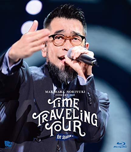 Makihara Noriyuki Concert 2018 TIME TRAVELING TOUR 1st season [Blu-ray]